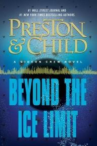 Preston, Douglas & Child, Lincoln | Beyond the Ice Limit | Double-Signed 1st Edition