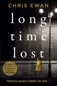 Ewan, Chris | Long Time Lost |: Ewan, Chris