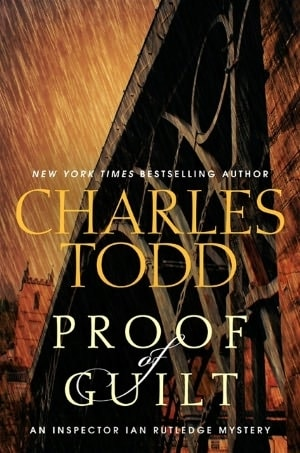 Proof of Guilt | Todd, Charles | Double-Signed 1st Edition