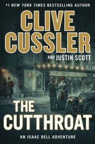 Cussler, Clive & Scott, Justin | Cutthroat, The | Double-Signed 1st Edition