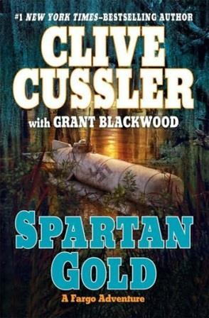 Cussler, Clive & Blackwood, Grant | Spartan Gold | Double-Signed 1st Edition