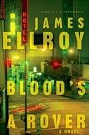 Ellroy, James | Blood's A Rover |: Ellroy, James