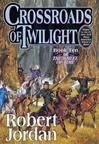 Crossroads of Twilight (The Wheel of Time,: Jordan, Robert