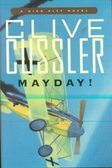 Cussler, Clive | Mayday! | Signed Gift: Cussler, Clive
