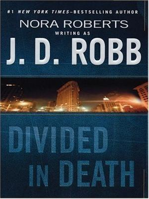 Robb, J.D (Roberts, Nora) | Divided in: Robb, J.D (Roberts,