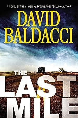 Last Mile, The   Baldacci, David  : Baldacci, David