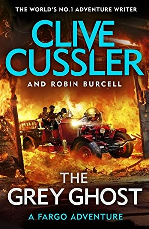Cussler, Clive & Burcell, Robin | Grey Ghost, The | Double-Signed UK 1st Edition