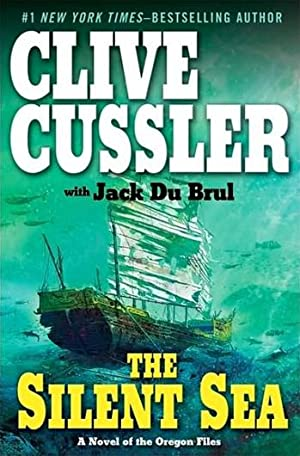 Cussler, Clive & DuBrul, Jack | Silent Sea, The | Double-Signed 1st Edition