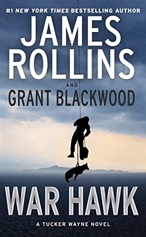Rollins, James & Blackwood, Grant | War Hawk | Double-Signed 1st Edition