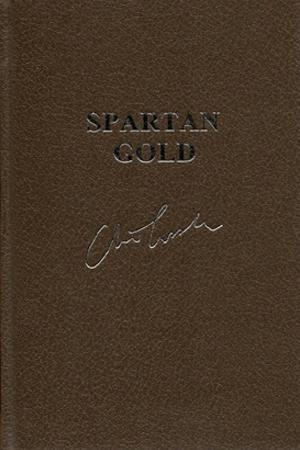 Cussler, Clive & Blackwood, Grant | Spartan Gold | Double-Signed Lettered Ltd Edition