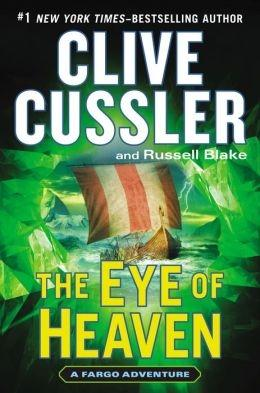 Cussler, Clive & Blake, Russell | Eye of Heaven, The | Double-Signed 1st Edition
