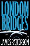 Patterson, James | London Bridges | Signed: Patterson, James
