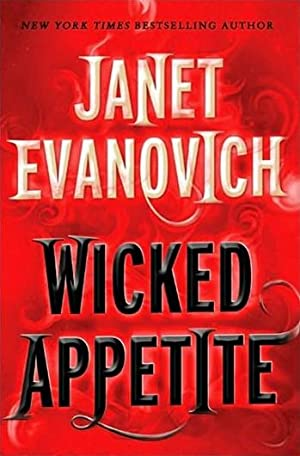 Evanovich, Janet   Wicked Appetite   Signed First Edition Copy: Evanovich, Janet