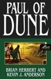 Anderson, Kevin J. & Herbert, Brian | Paul of Dune | Double-Signed 1st Edition