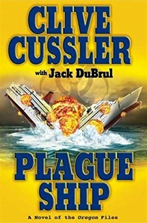 Cussler, Clive & DuBrul, Jack | Plague Ship | Double-Signed 1st Edition