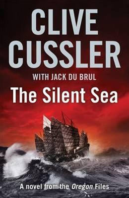 Cussler, Clive & DuBrul, Jack | Silent Sea, The | Double-Signed UK 1st Edition