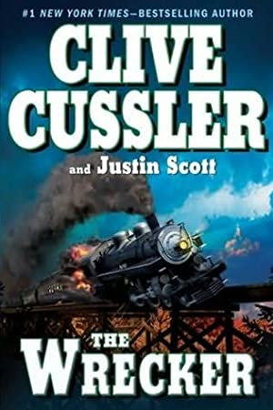 Cussler, Clive & Scott, Justin | Wrecker, The | Double-Signed 1st Edition