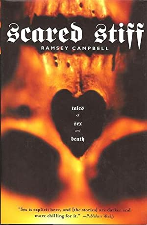 Campbell, Ramsey | Scared Stiff: Tales of: Campbell, Ramsey