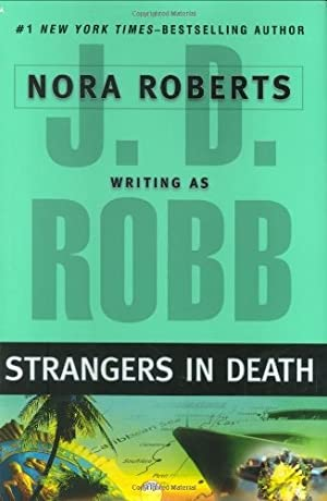 Robb, J.D (Roberts, Nora) | Strangers in: Robb, J.D (Roberts,