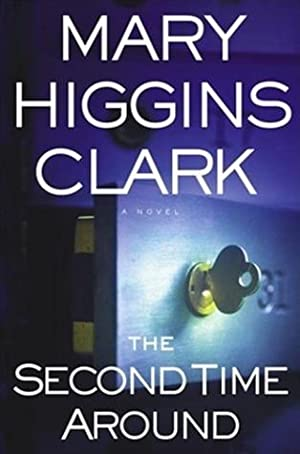 Clark, Mary Higgins | Second Time Around,: Clark, Mary Higgins
