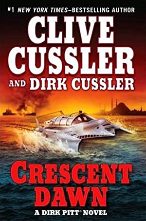 Cussler, Clive & Cussler, Dirk | Crescent Dawn | Double-Signed 1st Edition
