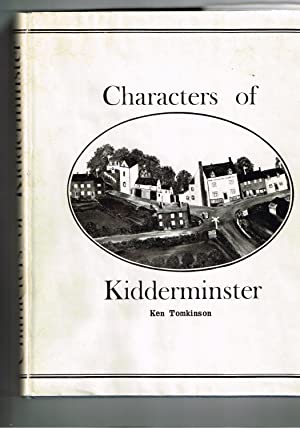 Characters of Kidderminster.