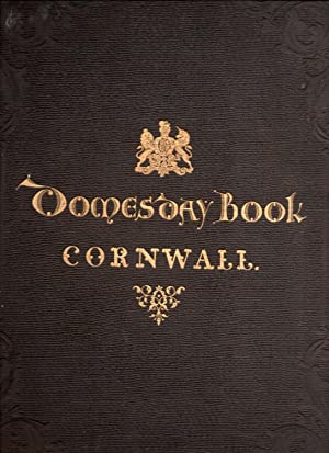 Cornwall. Domesday Book or The Great Survey of England.