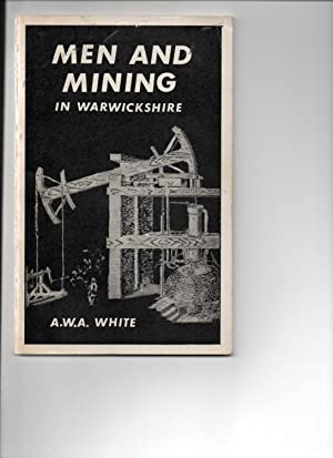 Men and Mining in Warwickshire. (1595-1800)