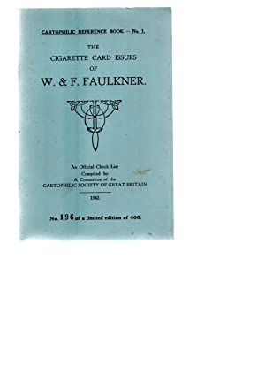 Cartophilic Reference Book No.1.The Cigarette Card Issues of:- W&F Faulkner