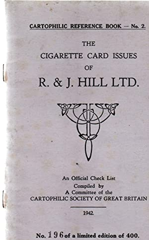 Cartophilic Reference Book No.2.The Cigarette Card Issues of:- R&J Hill Ltd.