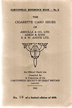 Cartophilic Reference Book No.5.The Cigarette Card Issues of:- Abdulla & co.,Adkin & Sons,E&W Ans...
