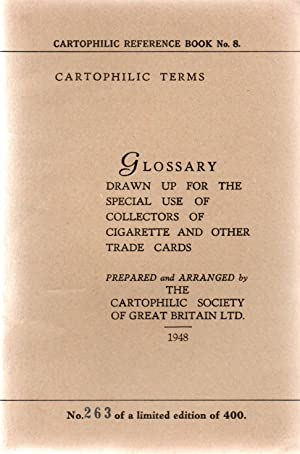 Cartophilic Reference Book No.8.The Cigarette Card Issues of:- The Glossary of Cartophilic Terms.