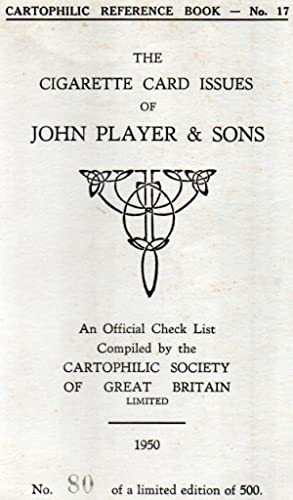 Cartophilic Reference Book No.17.The Cigarette Card Issues of:- John Player & Sons.