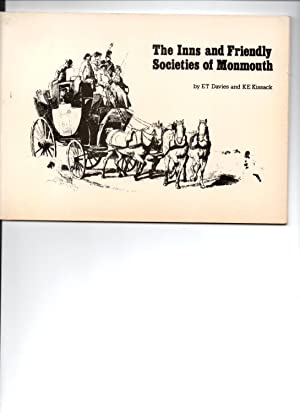 The Inns and Friendly Societies of Monmouth.