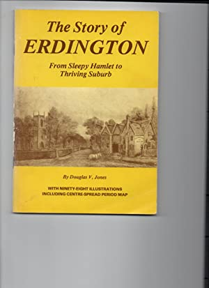 The Story of Erdington. From Sleepy Hamlet to Thriving Suburb.
