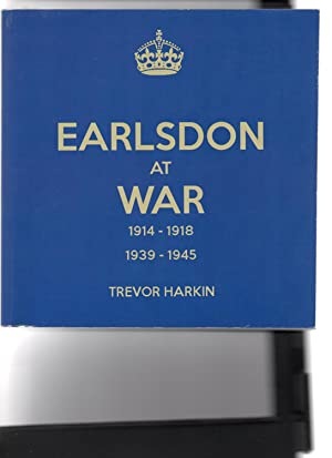 Earlsdon at War. 1914-1918. 1939-1945