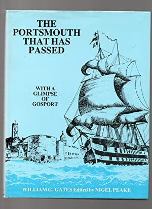 The Portsmouth that has Passed. With a Glimpse of Gosport.