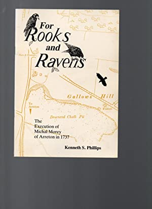 'For Rooks and Ravens'. The Execution of Michal Morey of Arreton in 1737.