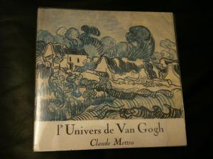 L'Univers de Van Gogh: Claude Mettra