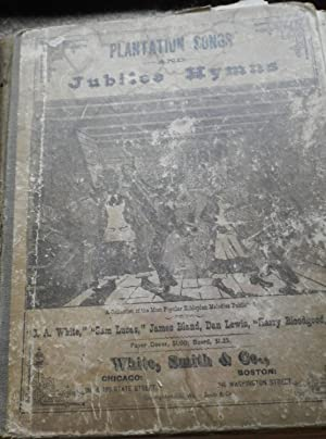 Plantation Songs and Jubilee Hymns