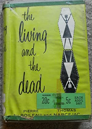 The Living and the Dead: Pierre Boileau and