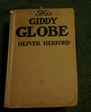 This Giddy Globe: Peter Simple/Oliver Herford