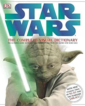 Star Wars: The Complete Visual Dictionary (Hardcover): Barnes, Robert E./