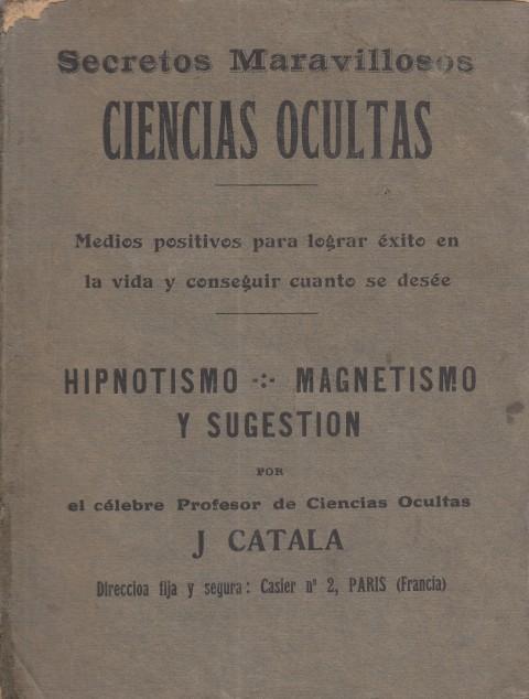 Magnetismo Hipnotismo Sugestion (Spanish Edition)