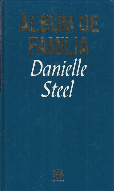 ALBUM DE FAMILIA - STEEL, DANIELLE