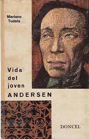 VIDA DEL JOVEN ANDERSEN: TUDELA, MARIANO