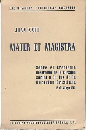 MATER ET MAGISTRA: JUAN XXIII