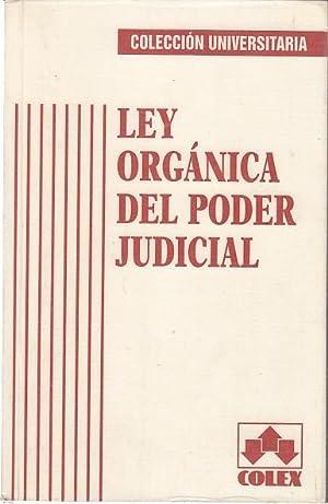 LEY ORGÁNICA DEL PODER JUDICIAL: GONZÁLEZ-CUÉLLAR GARCÍA, ANTONIO;