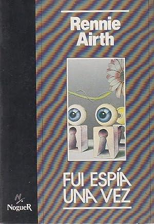 FUI ESPÍA UNA VEZ: AIRTH, RENNIE