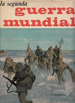 LA SEGUNDA GUERRA MUNDIAL. Tomo II: AGUIRRE, JOSÉ FERNANDO